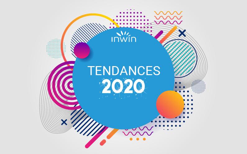 Les tendances à suivre en 2020
